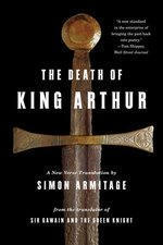 Death of King Arthur : A New Verse Translation