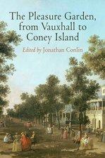 Pleasure Garden, from Vauxhall to Coney Island