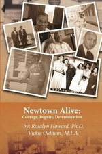 Newtown Alive: Courage, Dignity, Determination