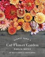 Floret Farm's Cut Flower Garden Dahlia Notes