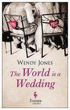 World is a Wedding