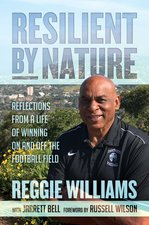Resilient by Nature: Reflections from a Life of Winning on and Off the