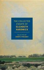 Collected Essays of Elizabeth Hardwick