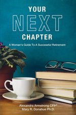 Your Next Chapter: A Woman's Guide to a Successful Retirement