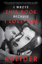 I Wrote This Book Because I Love You: Essays