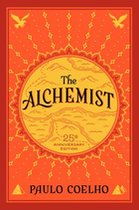 Alchemist, 25th Anniversary: Fable About Following Your Dream, A