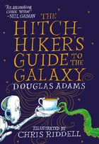 Hitchhiker's Guide to the Galaxy: The Illustrated Edition