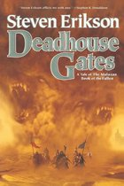 Deadhouse Gates : Book Two Of Malazan Book Of The Fallen