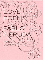 Love Poems Nobel 1971