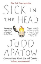 Sick in the Head: Conversations About Life (and Comedy)
