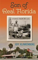 Son of Real Florida : Stories from My Life