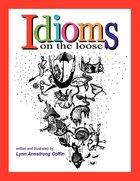 Idiioms on the Loose
