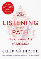 Listening Path: The Creative Art of Attention
