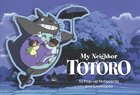 My Neighbor Totoro : 10 Pop-up Notecards and Envelopes