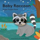 Baby Raccoon: Finger Puppet Book