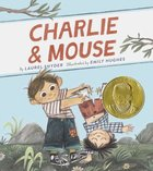 Charlie & Mouse: Book 1 (Classic Children's Book, Illustrated Books for Children)