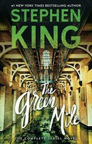 Green Mile : The Complete Serial Novel