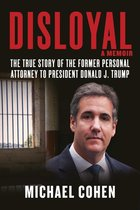 Disloyal - Photo of Michael Cohen