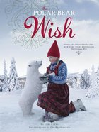 Polar Bear Wish (A Wish Book)