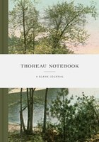 Thoreau Notebook : A Blank Journal Inspired by His Life and Writings