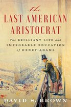 Last American Aristocrat