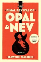 Final Revival of Opal & Nev