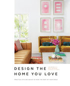 Design the Home You Love