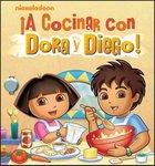 Cocinar con Dora y Diego! / Cooking with Dora and Diego!